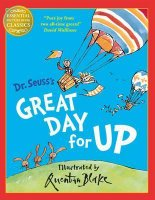 DR SEUSS GREAT DAY FOR UP
